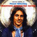 アシュ・ラ・テンペル『Inventions For Electric Guitar』