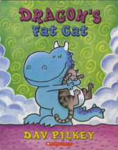 Dragon's Fat Cat - Dav Pilkey