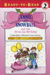 Annie and Snowball and the Dress-up Birthday - Cynthia Rylant