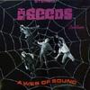 the seeds aweb of sound