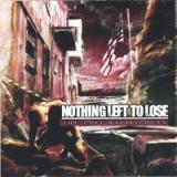NOTHING LEFT TO LOSE -THE LAST BATTLE HYMN-