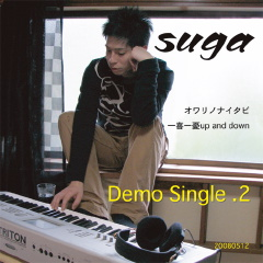 suga Demo Single .2