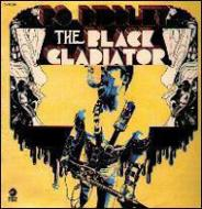 BO DIDDLEY/THE BLACK GLADIATOR