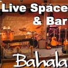 Live Space & Bar Bahala