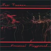 Russ Freeman / Nocturnal Playground
