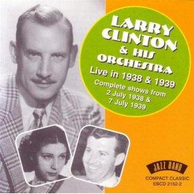 Larry Clinton(Says My Heart)