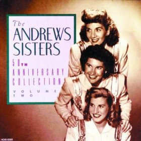 The Andrews Sisters (Says My Heart)