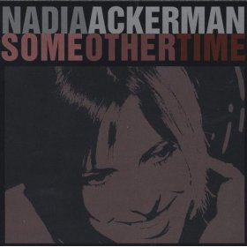 Nadia Ackerman(Some Other Time)