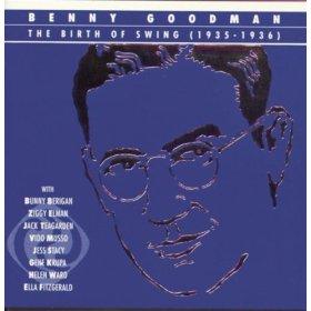 Benny Goodman and His Orchestra;Helen Ward