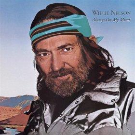 Willie Nelson(Always On My Mind )