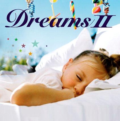 (快眠CD Dreams II)