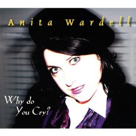 Anita Wardell(Do You Know What It Means to Miss New Orleans)