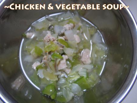 手作りごはん【チキン&野菜スープ編】2