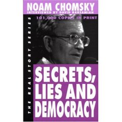 Noam Chomsky, Secrets, Lies and Democracy