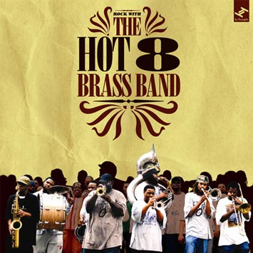 Rock_With_The_Hot_8_Brass_Band_b.jpg