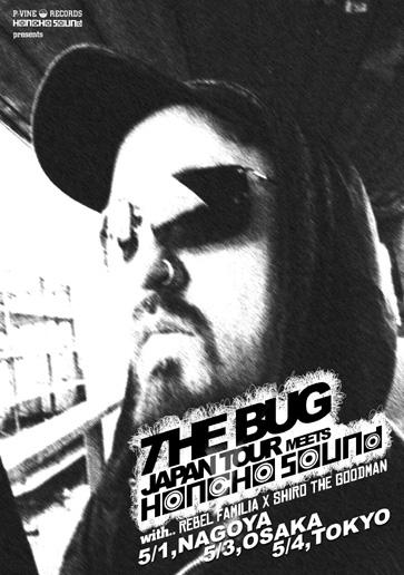 THE BUG JAPAN TOUR 2005